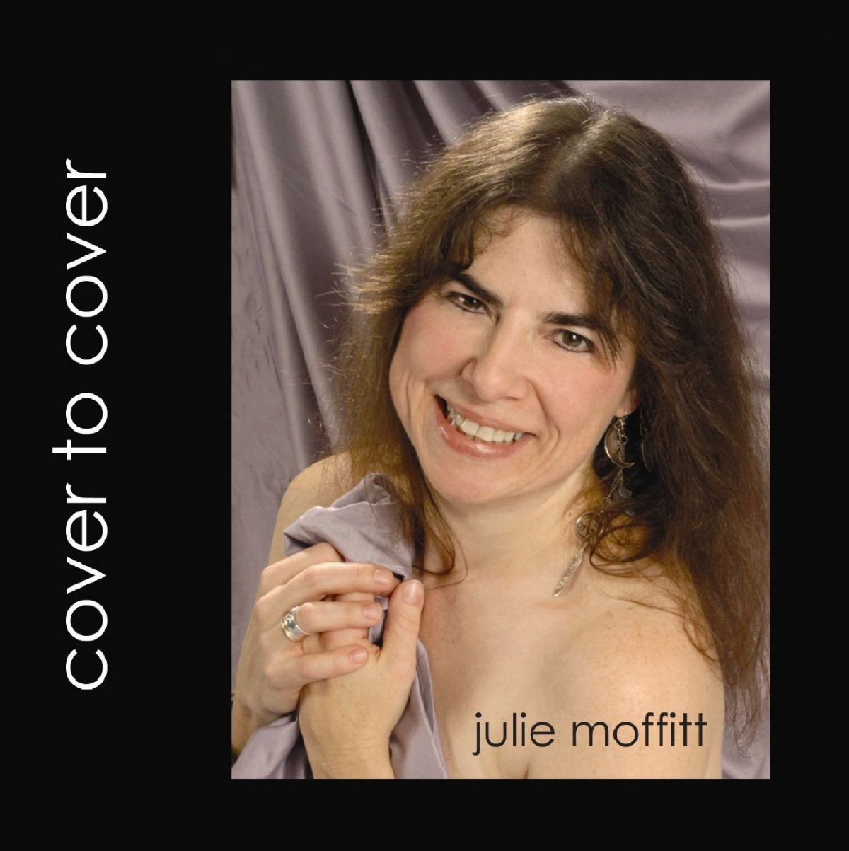 Julie Moffitt - Cover to Cover