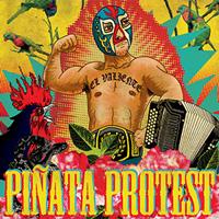 pinata-protest-el-valiente-album-art