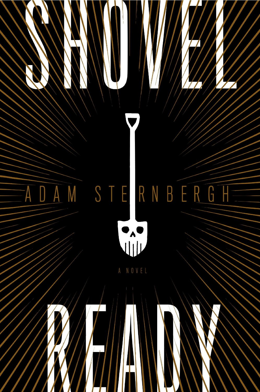 Shovel-Ready-Adam-Sternbergh-Cover