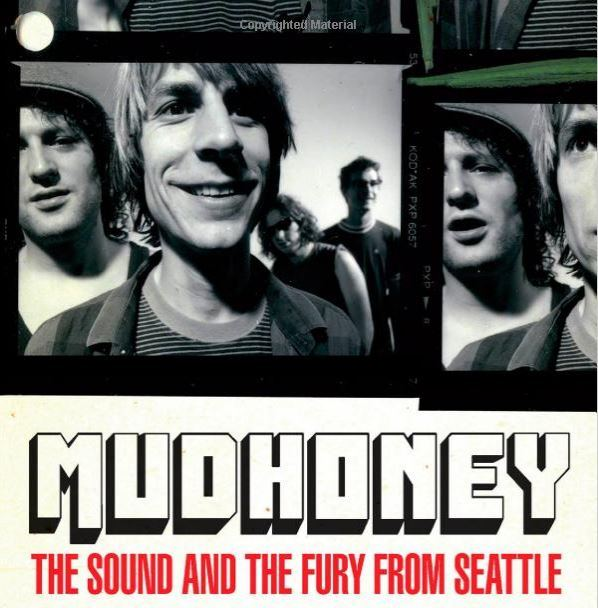 Mudhoney-The-Sound-and-the-Fury-from-Seattle-Keith-Cameron