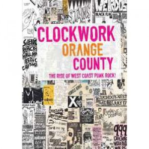 44286_Clockwork-Orange-County-the-rise-of-west-coast-punk-rock