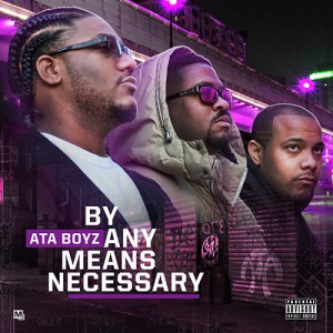 ATA_Boyz_By_Any_Means_Necessary-front-large