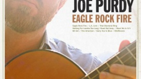 Joe Purdy Eagle Rock Fire CD Review