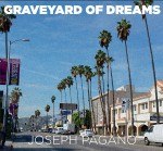 Joseph Pagano Graveyard of Dreams CD Review