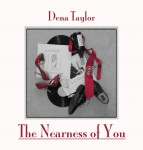 Dena Taylor The Nearness of You CD Review