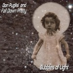Don Puglisi and Fall Down Pretty Bubbles of Light EP Review