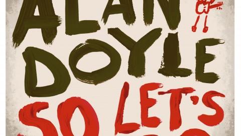 Alan Doyle So Let's Go Contest