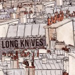"Long Knives ""This Is Your Life"" E.P. Review"