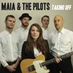 Maia & The Pilots Taking Off CD Review