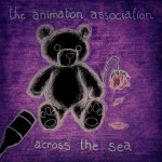 The Animation Association Across The Sea CD Review