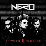 Nero Announce Between Two Worlds Release Date