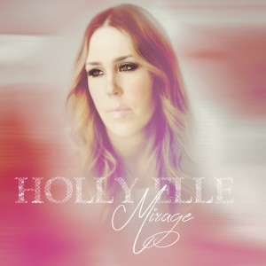 HollyElle_Mirage_cover-FINAL