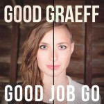 "Good Graeff Release ""I Want That"" Video"