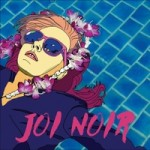 Joi Noir Self-Titled CD Review