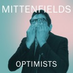 Mittenfields – Optimists
