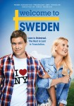 Welcome to Sweden: the Complete First Season