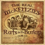 The Real McKenzies – Rats in the Burlap Review