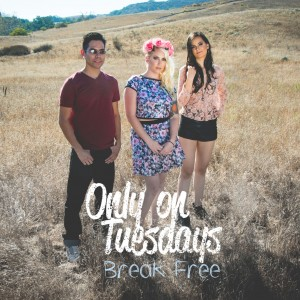 OnlyOnTuesdays_BreakFree_cover-FINAL