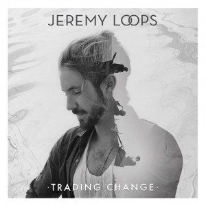 Jeremy-Loops-Trading-Change