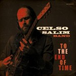 Celso Salim Band To the End of Time CD Review
