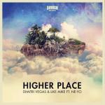 "Dimitri Vegas, Like Mike & Ne-Yo Release ""Higher Place"" Video"