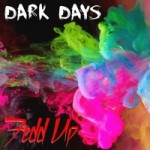Fedd Up – Dark Days EP Review