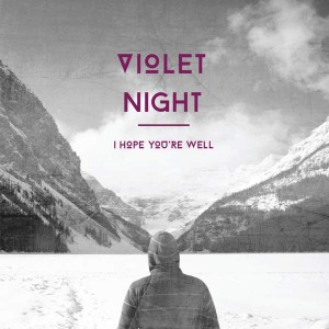 Violet Night I Hope You're Well Review by NeuFutur