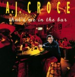 A.J. Croce – That's Me in the Bar [20th Anniversary Edition] (CD)