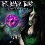 The Black Tears La Ghooste / Liquid Fabulous
