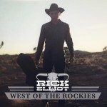 Rick Elliot West of the Rockies CD Review