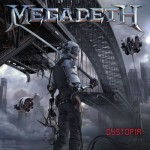 "Megadeth Release ""Dystopia"" 1/22/16"