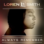Loren Smith Always Remember Single Review