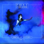 Post Paradise Bring It To Life Side A Review