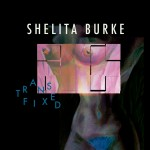 Shelita Burke Transfixed EP Review