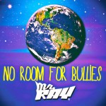 Mr. Ray No Room For Bullies CD Review
