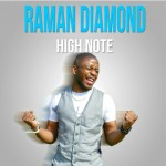 Raman Diamond High Note Single Review