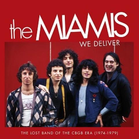 The Miamis – We Deliver: The Lost Band of the CBGB Era