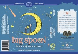 Big Spoon Tres Leches Stout / 6.0% ABV Brazos Valley Brewing