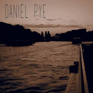 Daniel Pye – Dawn is Night CD Review