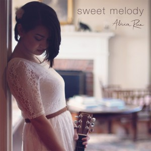 Alicia Rae – Sweet Melody