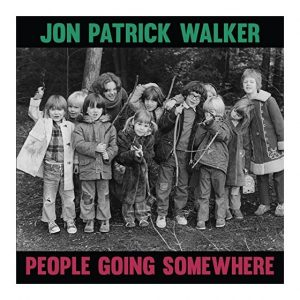 Jon Patrick Walker – People Going Somewhere (Vinyl)