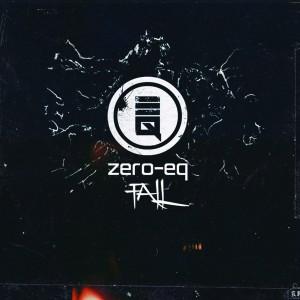 Fall (E.P.) by Zero-Eq