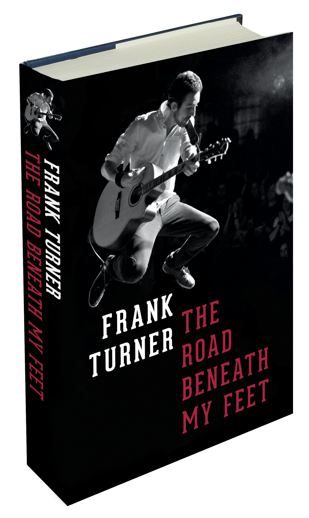 The Road Beneath My Feet by Frank Turner (Book)