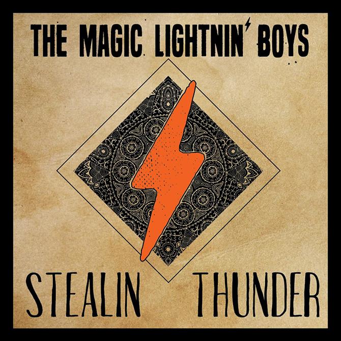 "The Magic Lightnin' Boys ""Stealin' Thunder"" CD Review"