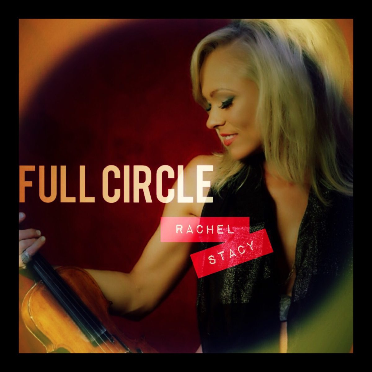 Full Circle by Rachel Stacy
