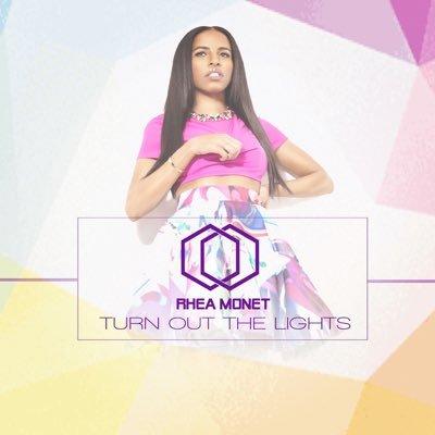 Rhea Monet - Turn Out The Lights