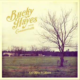 Bucky Hayes and the Commonwealth - 100 Miles to Macon