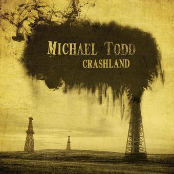 Michael Todd - Crashland