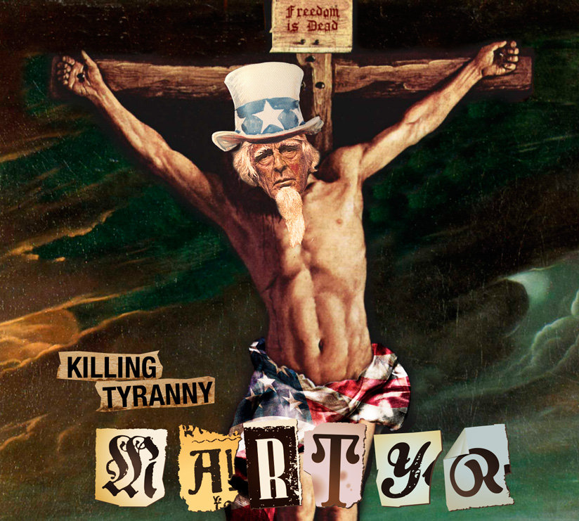 Killing Tyranny - Martyr