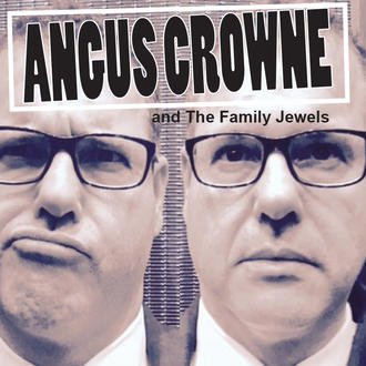 Angus Crowne and the Family Jewels – S/T